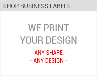 Labels For Your Business, Products and Marketing Needs